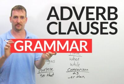 Adverb Clauses: Expanding Your Writing